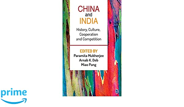 Buy China and India: History, Culture, Cooperation and Competition