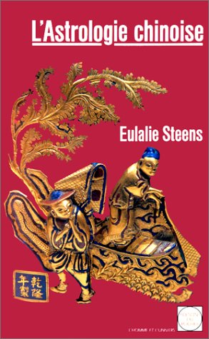 L'astrologie chinoise par Eulalie Steens