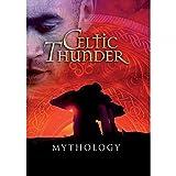 Celtic Thunder - Mythology - Celtic Thunder