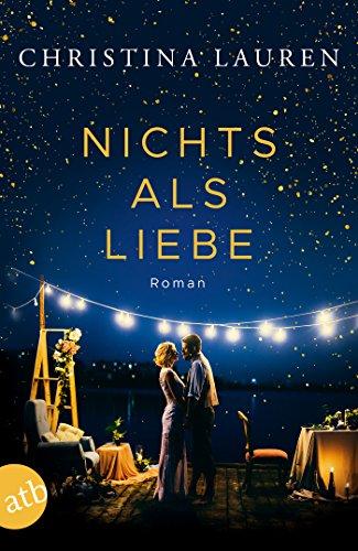Nichts als Liebe: Roman (Kindle Elizabeth Nelson)