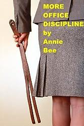 More Office Discipline