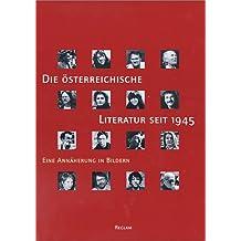 Die österreichische Literatur seit 1945