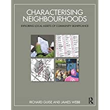 Characterising Neighbourhoods: Exploring Local Assets of Community Significance