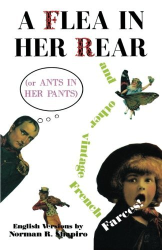 A Flea in Her Rear (or Ants in Her Pants) (Tour de Farce) by Georges Feydeau (31-Jul-1996) Paperback (De Tour Pants)
