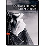 Oxford Bookworms Library: 7. Schuljahr, Stufe 2 - Sherlock Holmes: Short Stories. Reader (Oxford Bookworms Library. Crime & Mystery. Stage 2)