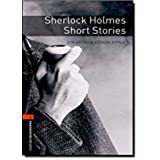 Oxford Bookworms Library: Level 2:: Sherlock Holmes Short Stories: 700 Headwords (Oxford Bookworms ELT)