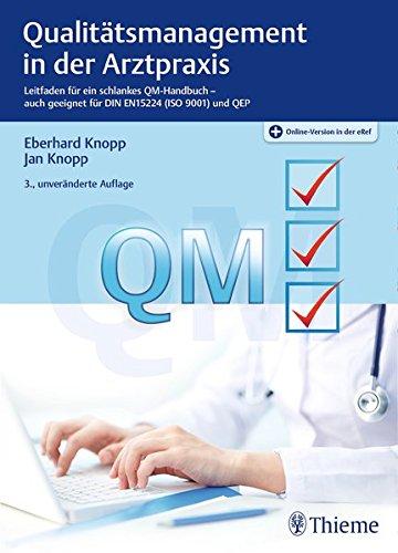Qualitätsmanagement in der Arztpraxis: Leitfaden für, gebraucht gebraucht kaufen  Wird an jeden Ort in Deutschland