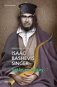 Satán en Goray par Isaac Bashevis Singer