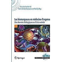 Les biomarqueurs en médecine d'urgence : Des données biologiques au lit du malade