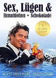 Sex, Lügen & Einmachbohnen + Sex, Lügen &  Schokolade: 2 in 1: inkl. Jahresbestseller