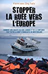 Stopper la ruée vers l'Europe par Pierre-Jules ZING TSALA