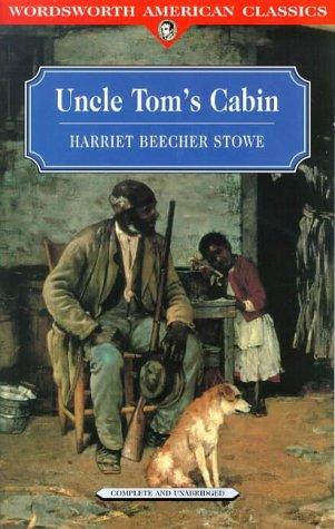 Uncle Tom's Cabin (Wordsworth American Classics)