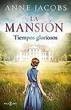 La mansión: Tiempos gloriosos (EXITOS)