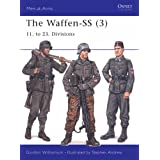 The Waffen-SS (3): 11. to 23. Divisions: v. 3 (Men-at-Arms)