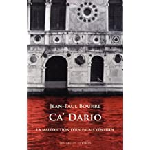 Ca' Dario: La malédiction d'un palais vénitien