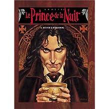 Le Prince de la Nuit, Tome 6 : Retour à Ruhenberg