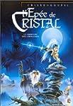L'Ep�e de cristal, tome 1 : Le Parfum...