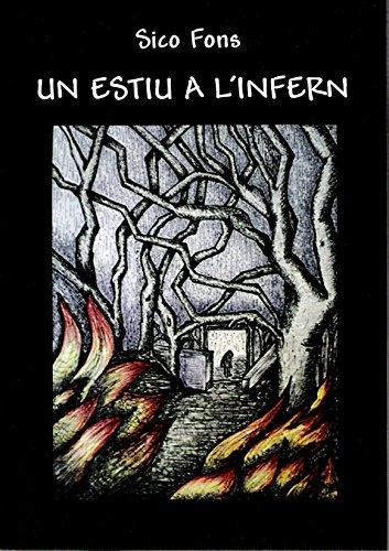 Un estiu a l'infern (Catalan Edition) por Sico Fons