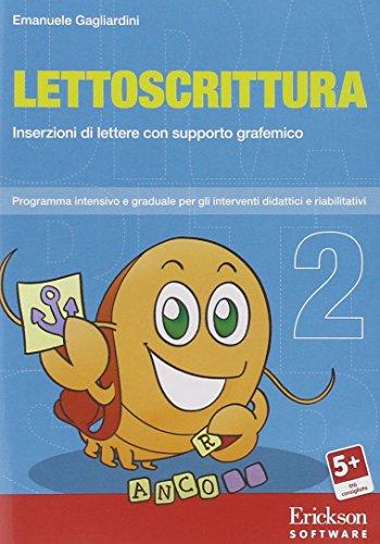 Lettoscrittura. Programma intensivo e graduale per gli interventi riabilitativi. CD-ROM: 2