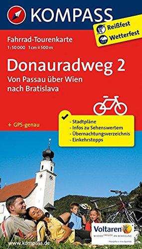 Preisvergleich Produktbild Donauradweg 2, Von Passau über Wien nach Bratislava: Fahrrad-Tourenkarte. GPS-genau. 1:50000. (KOMPASS-Fahrrad-Tourenkarten, Band 7004)
