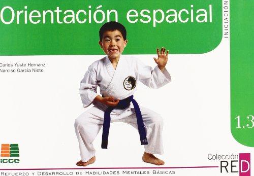 Orientación espacial, diferenciación izquierda-derecha, esquema corporal por Narciso García Nieto