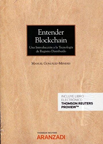 Entender Blockchain (Papel + e-book): Una introducción a la tecnología de registro distribuido (Edición Bolsillo) por Manuel González Meneses