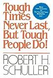 Tough Times Never Last, But Tough People Do! Orient Paperbacks Edition price comparison at Flipkart, Amazon, Crossword, Uread, Bookadda, Landmark, Homeshop18