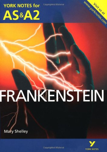 Frankenstein: York Notes for AS & A2 (York Notes Advanced) por Glennis Byron