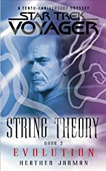 Star Trek: Voyager: String Theory #3: Evolution: Evolution: Evolution Bk. 3