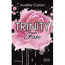 Trinity. Fate (Trinity Series Vol. 5)