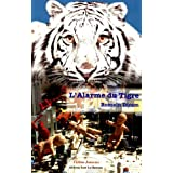 Alarme du tigre