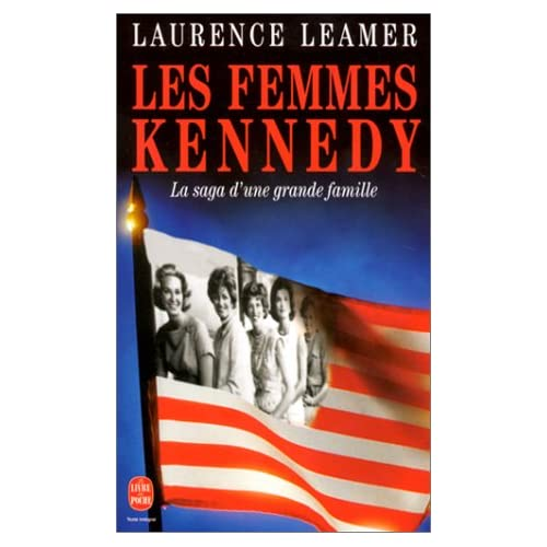 Les Femmes Kennedy. La Saga d'une grande famille