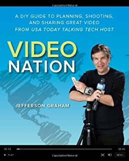 Video Nation: A DIY Guide to Planning, Shooting, and Sharing Great Video from USA Today's Talking Tech Host (0321832876) | Amazon Products