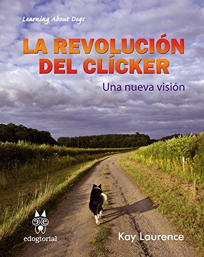 LA REVOLUCIÓN DEL CLÍCKER: UNA NUEVA VISIÓN