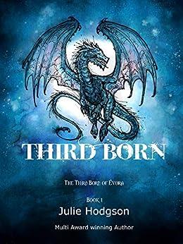 Third Born: The Third-Born of Évora (English Edition) von [Hodgson, julie]