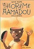 Le théorème de Mamadou   Begag, Azouz (1957-....). Auteur