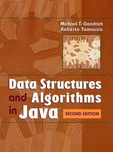 Data Structures and Algorithms in Java 2nd edition by Goodrich, Michael T., Tamassia, Roberto (2000) Hardcover