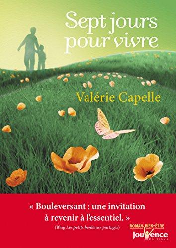 Sept jours pour vivre par Valérie Capelle