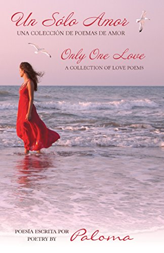 Un Sólo Amor: Only One Love por Paloma