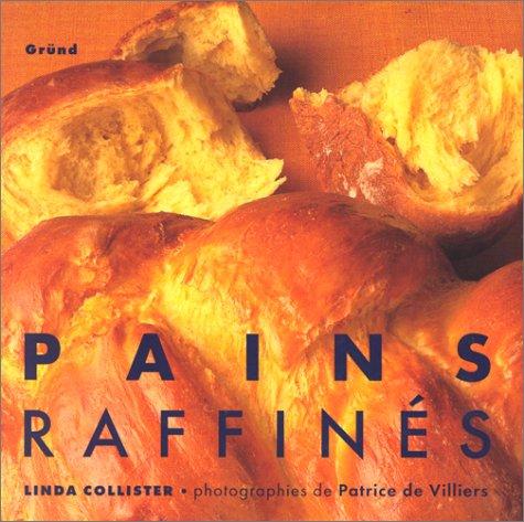 Pains raffinés par Linda Collister