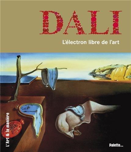 Dali : l'électron libre de l'art