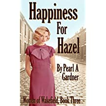 Happiness for Hazel (Women of Wakefield Book 3)