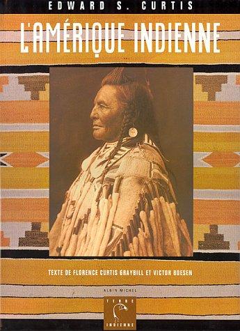 L'Amérique indienne de Edward-S Curtis