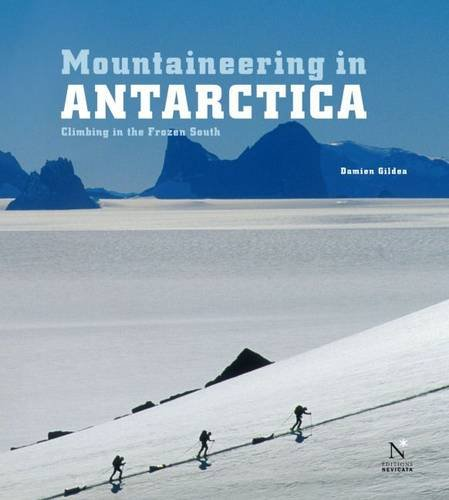 mountaineering-in-antarctica-climbing-in-the-frozen-south