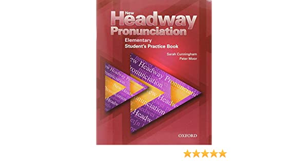 New Headway Pronunciation Elementary Student's Book