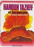 Image de Haroun Tazieff et les volcans