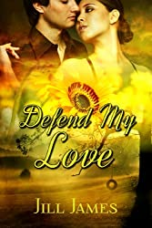 Defend My Love (The Lake Willowbee Series Book 3) (English Edition)