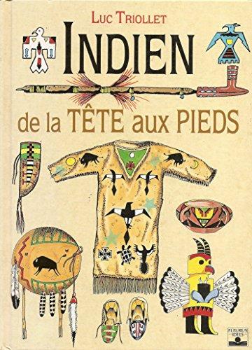 Indien de la tête aux pieds par Luc Triollet