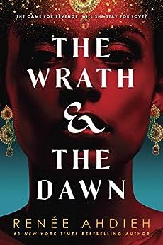 The Wrath & the Dawn (The Wrath and the Dawn) di [Ahdieh, Renée]