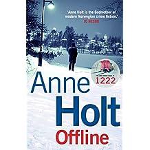Offline (Hanne Wilhelmsen Series) (English Edition)